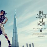 Downtown Dubai – The Centre of Now